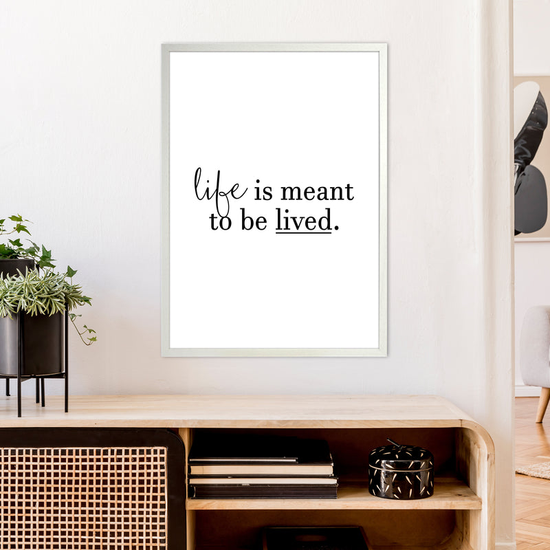 Life Is Meant To Be Lived  Art Print by Pixy Paper A1 Oak Frame