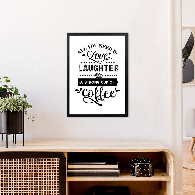 All You Need Is Love And Coffee  Art Print by Pixy Paper A2 White Frame