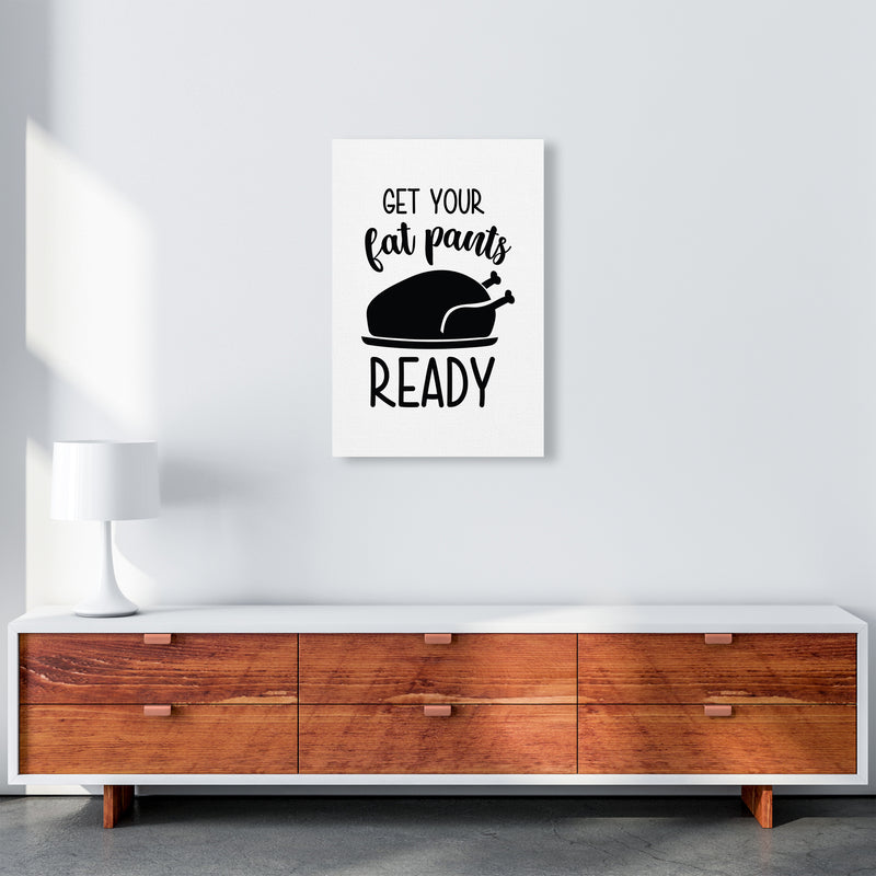 Get Your Fat Pants Ready  Art Print by Pixy Paper A2 Canvas