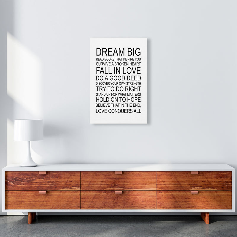 Dream Big Inspirational  Art Print by Pixy Paper A2 Canvas