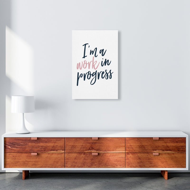 I'M A Work In Progress  Art Print by Pixy Paper A2 Canvas