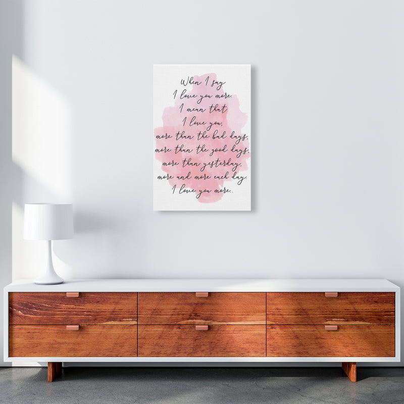Love You More Pink  Art Print by Pixy Paper A2 Canvas