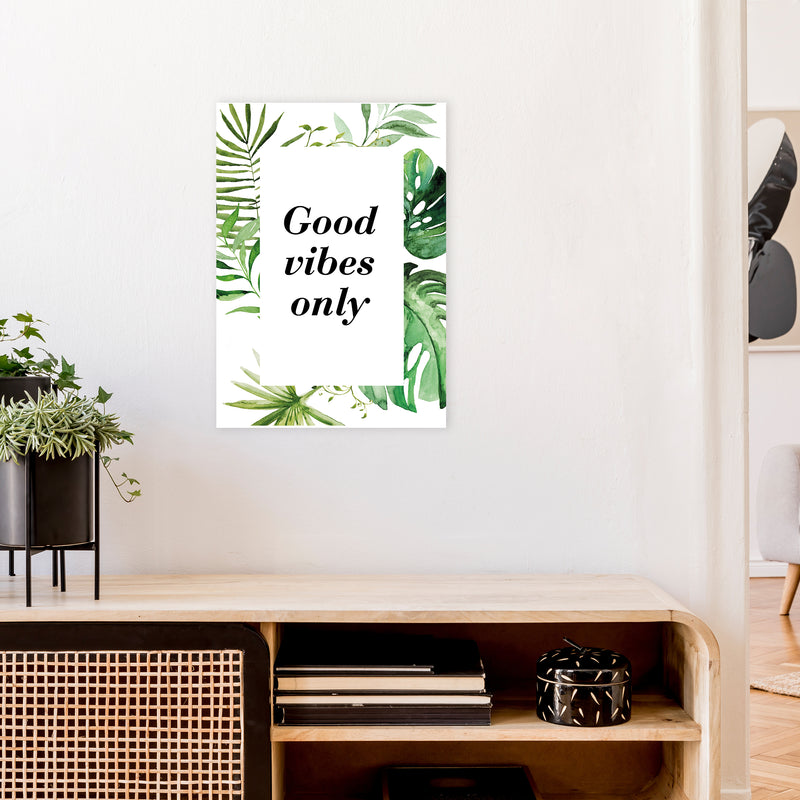 Good Vibes Only Exotic  Art Print by Pixy Paper A2 Black Frame