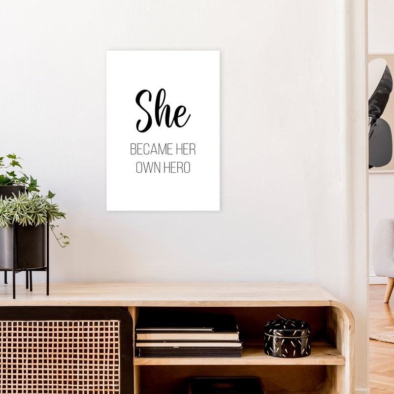 She Became Her Own Hero  Art Print by Pixy Paper A2 Black Frame