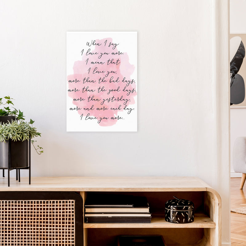 Love You More Pink  Art Print by Pixy Paper A2 Black Frame