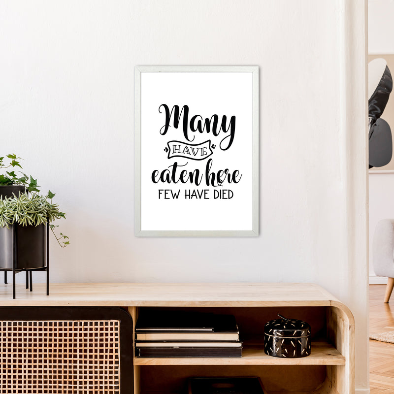 Many Have Eaten Here Few Have Died  Art Print by Pixy Paper A2 Oak Frame
