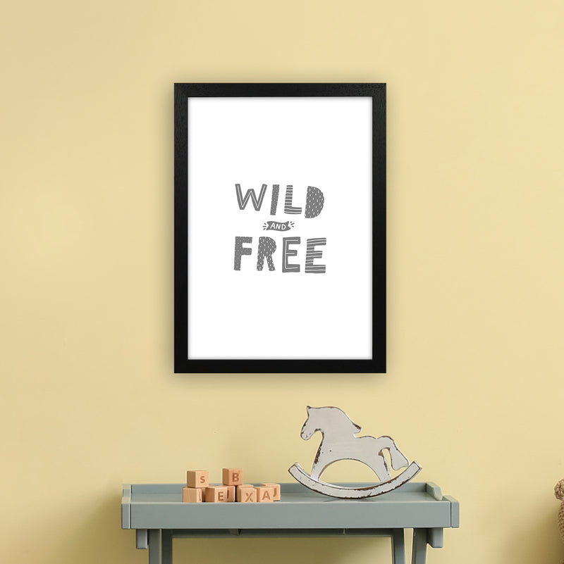 Wild And Free Grey Super Scandi  Art Print by Pixy Paper A3 White Frame