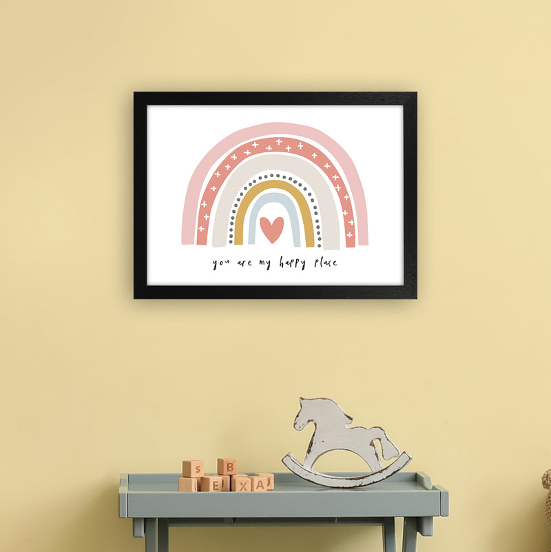 You Are My Happy Place Rainbow  Art Print by Pixy Paper A3 White Frame