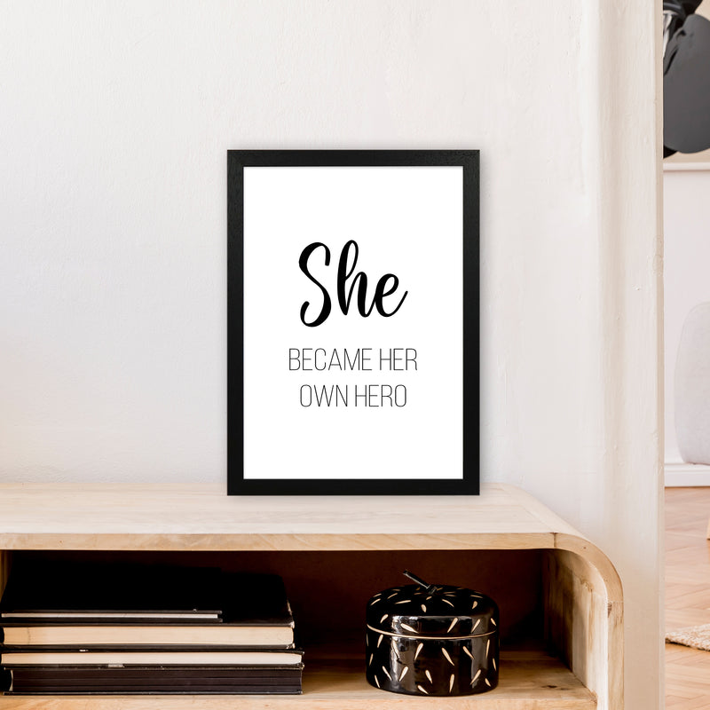 She Became Her Own Hero  Art Print by Pixy Paper A3 White Frame