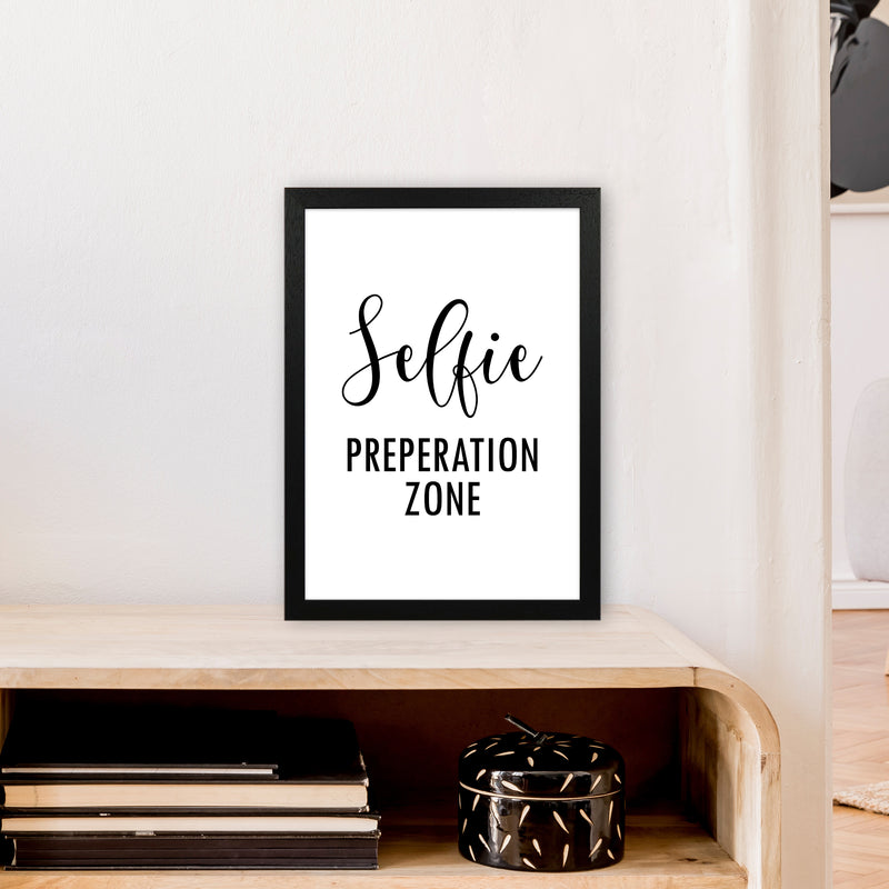 Selfie Preperation Zone  Art Print by Pixy Paper A3 White Frame