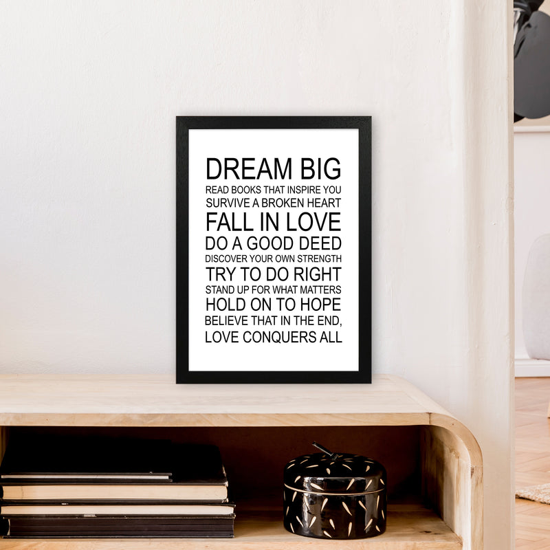 Dream Big Inspirational  Art Print by Pixy Paper A3 White Frame