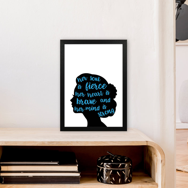 Her Soul Is Fierce Blue  Art Print by Pixy Paper A3 White Frame