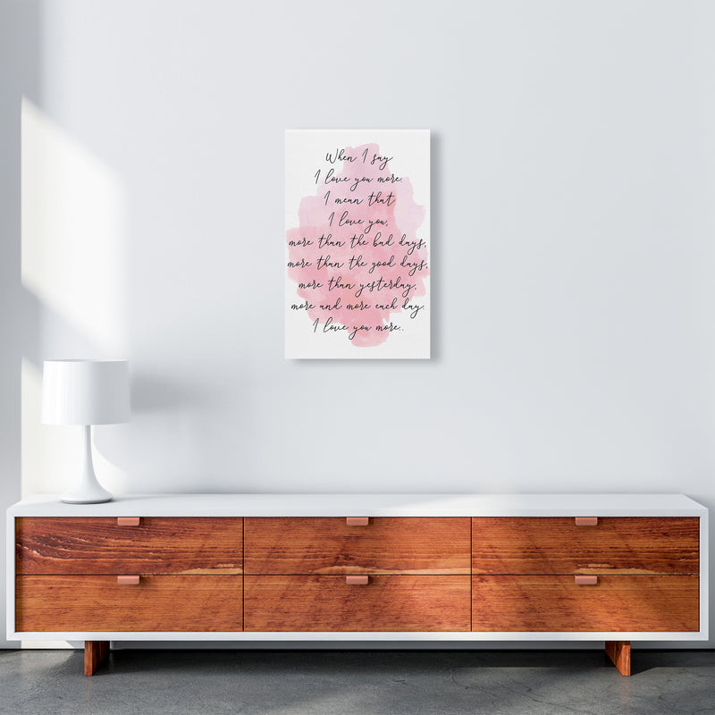 Love You More Pink  Art Print by Pixy Paper A3 Canvas