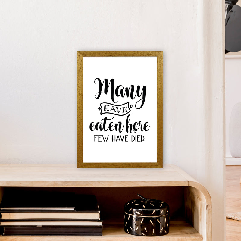 Many Have Eaten Here Few Have Died  Art Print by Pixy Paper A3 Print Only