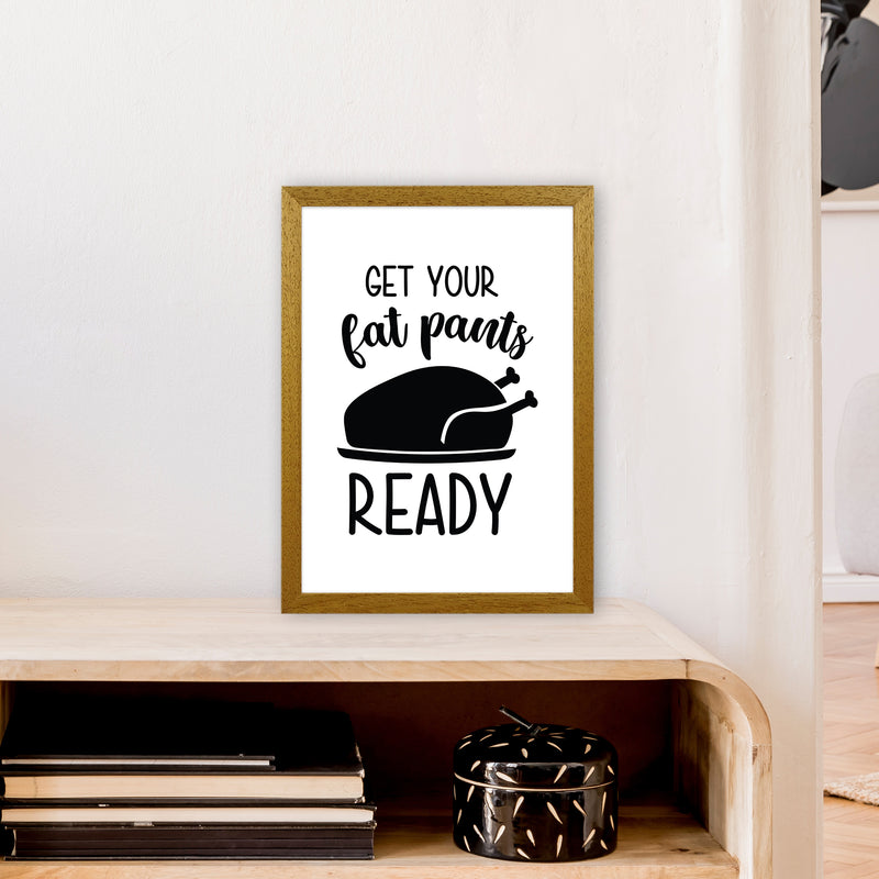 Get Your Fat Pants Ready  Art Print by Pixy Paper A3 Print Only
