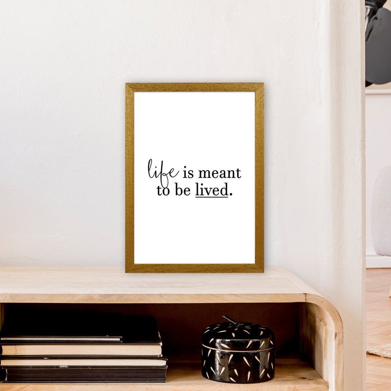 Life Is Meant To Be Lived  Art Print by Pixy Paper A3 Print Only