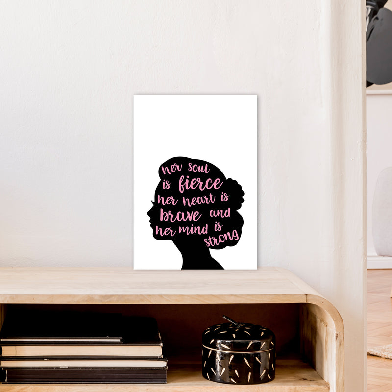 Her Soul Is Fierce Pink  Art Print by Pixy Paper A3 Black Frame
