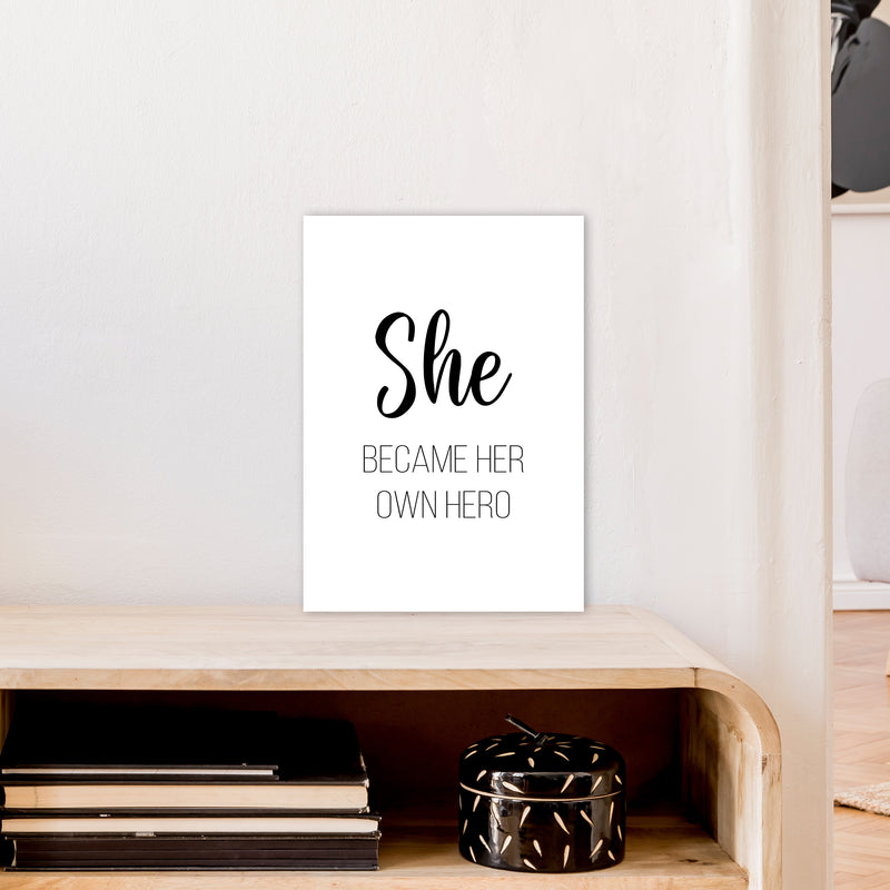 She Became Her Own Hero  Art Print by Pixy Paper A3 Black Frame