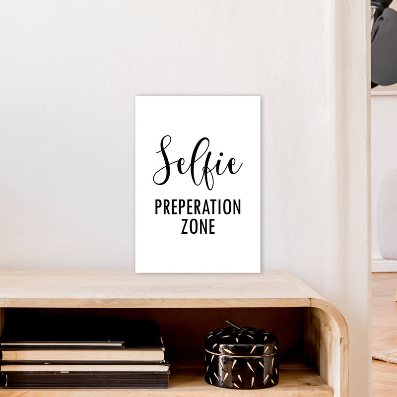 Selfie Preperation Zone  Art Print by Pixy Paper A3 Black Frame