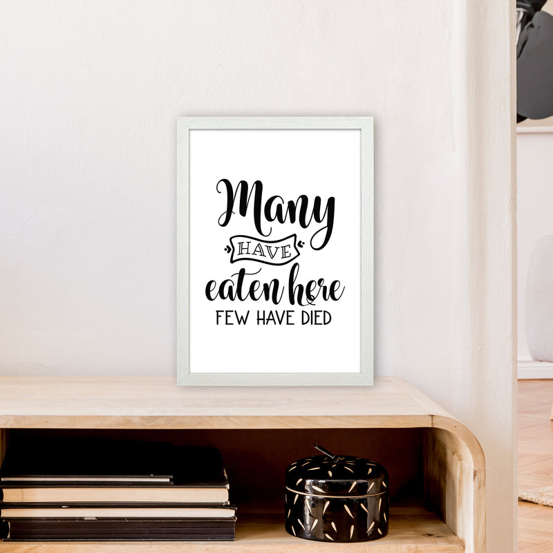 Many Have Eaten Here Few Have Died  Art Print by Pixy Paper A3 Oak Frame