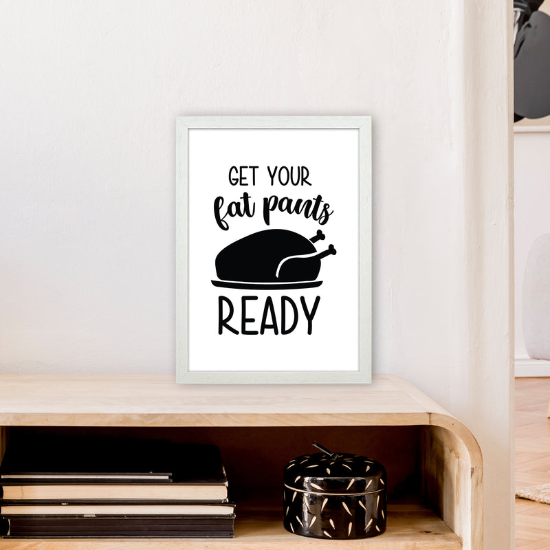 Get Your Fat Pants Ready  Art Print by Pixy Paper A3 Oak Frame