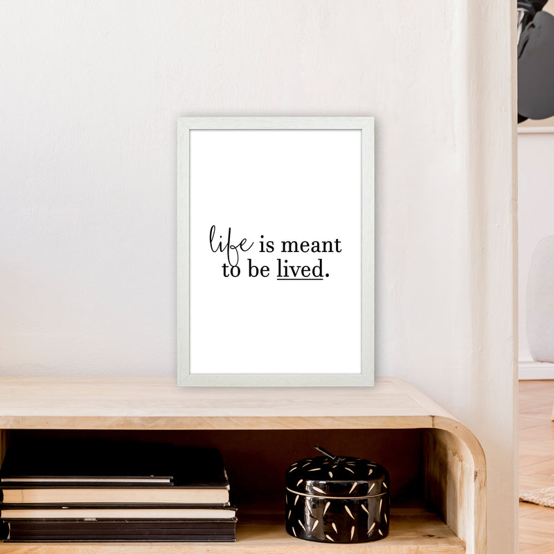 Life Is Meant To Be Lived  Art Print by Pixy Paper A3 Oak Frame