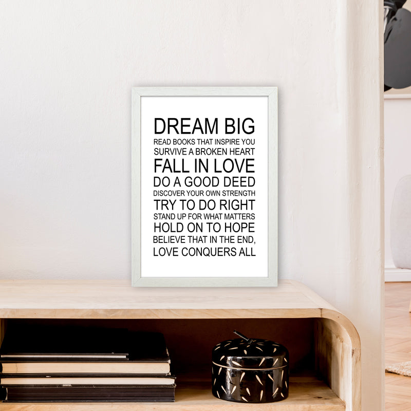 Dream Big Inspirational  Art Print by Pixy Paper A3 Oak Frame