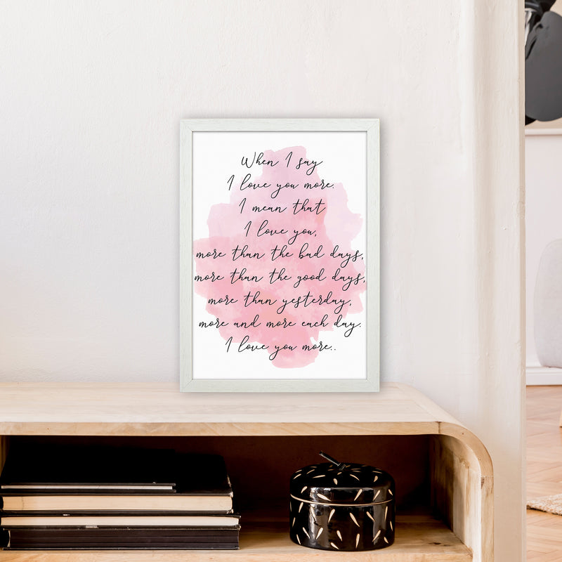 Love You More Pink  Art Print by Pixy Paper A3 Oak Frame