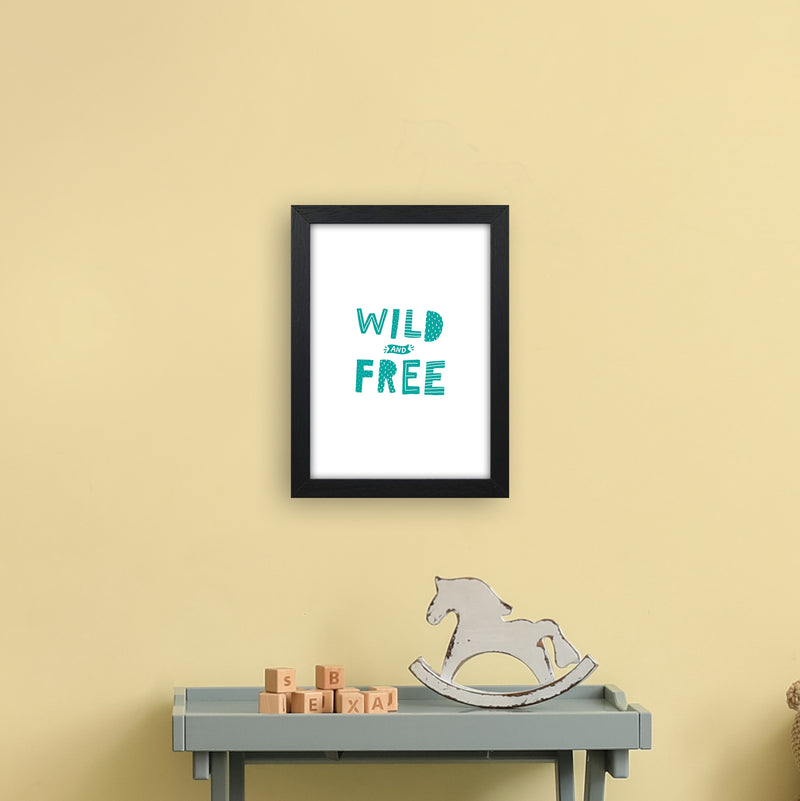 Wild And Free Teal Super Scandi  Art Print by Pixy Paper A4 White Frame