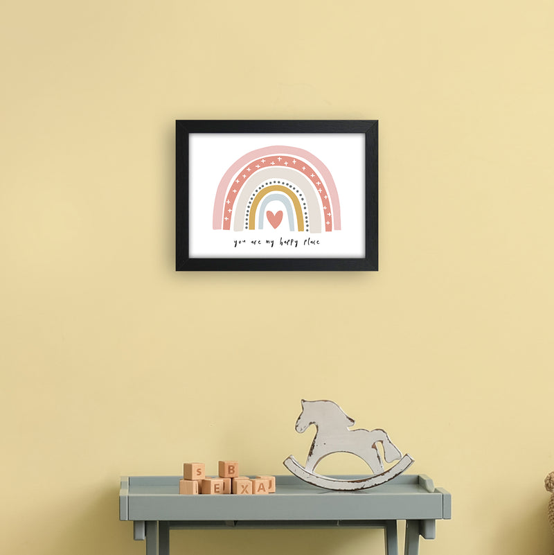 You Are My Happy Place Rainbow  Art Print by Pixy Paper A4 White Frame