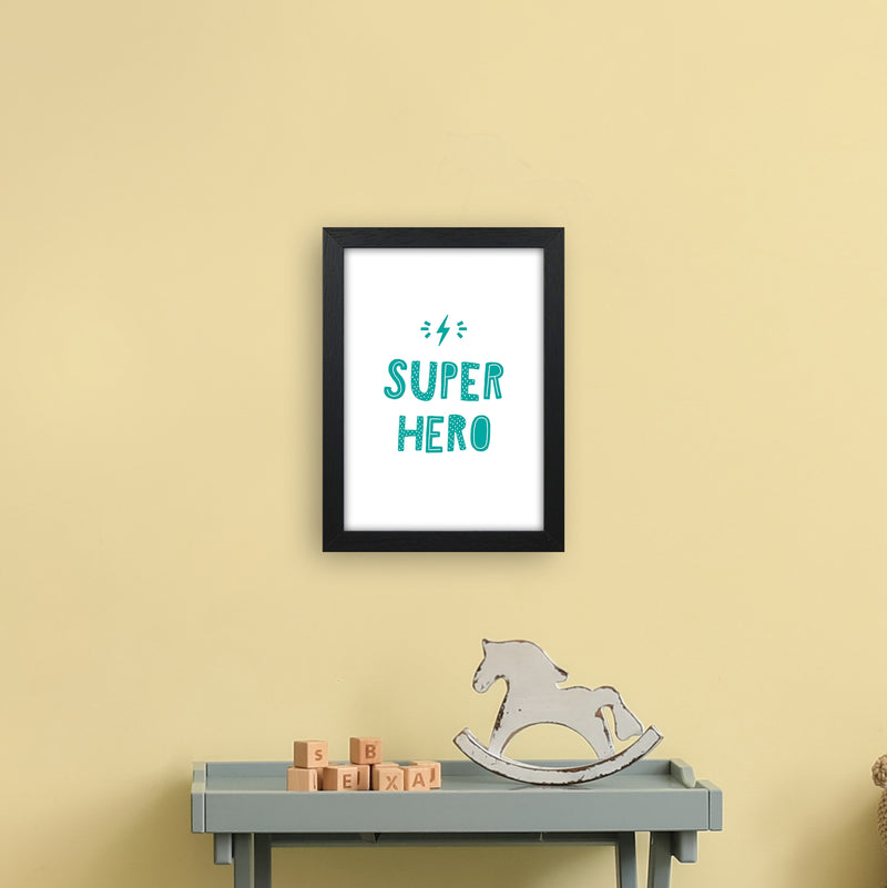 Super Hero Teal Super Scandi  Art Print by Pixy Paper A4 White Frame