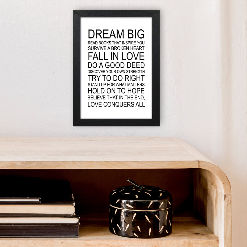 Dream Big Inspirational  Art Print by Pixy Paper A4 White Frame