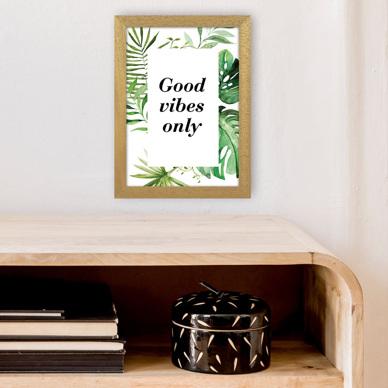 Good Vibes Only Exotic  Art Print by Pixy Paper A4 Print Only