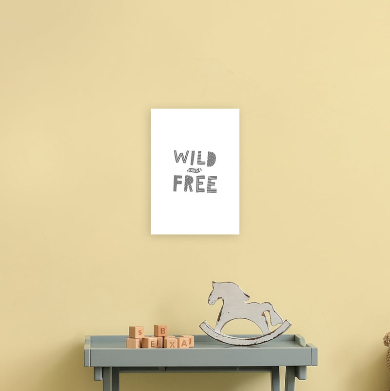 Wild And Free Grey Super Scandi  Art Print by Pixy Paper A4 Black Frame