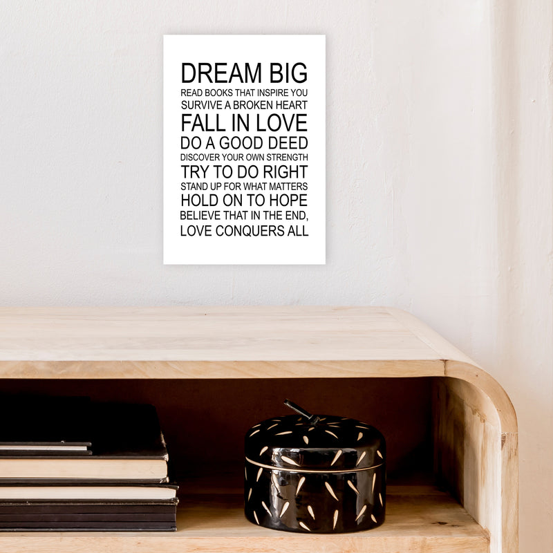 Dream Big Inspirational  Art Print by Pixy Paper A4 Black Frame