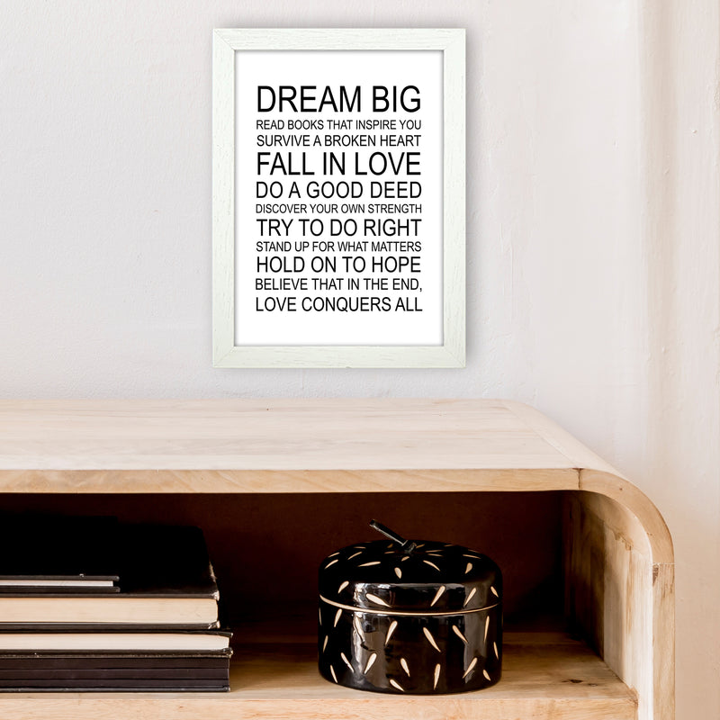 Dream Big Inspirational  Art Print by Pixy Paper A4 Oak Frame