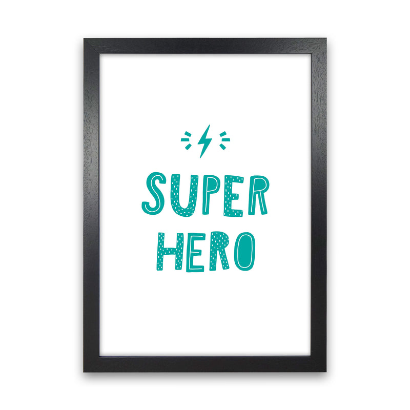 Super Hero Teal Super Scandi  Art Print by Pixy Paper Black Grain