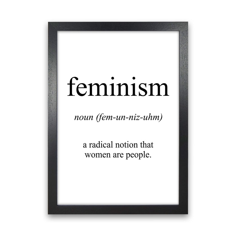 Feminism Meaning  Art Print by Pixy Paper Black Grain