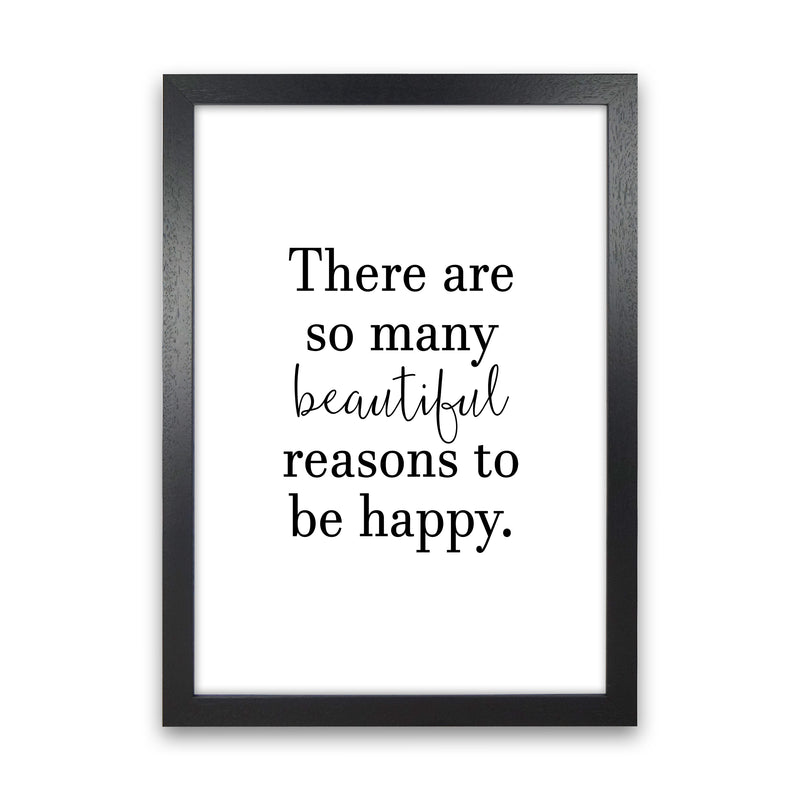 There Are So Many Beautiful Reasons  Art Print by Pixy Paper Black Grain