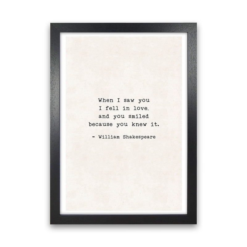 When I Saw You - Shakespeare  Art Print by Pixy Paper Black Grain