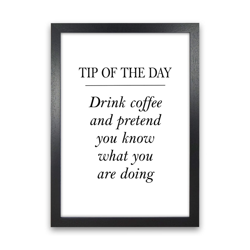 Tip Of The Day  Art Print by Pixy Paper Black Grain