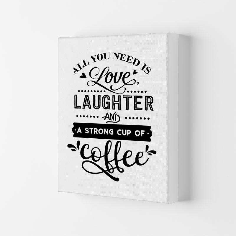 All You Need Is Love And Coffee  Art Print by Pixy Paper Canvas