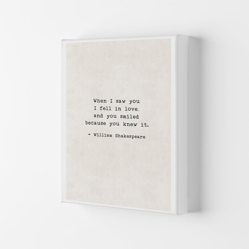 When I Saw You - Shakespeare  Art Print by Pixy Paper Canvas