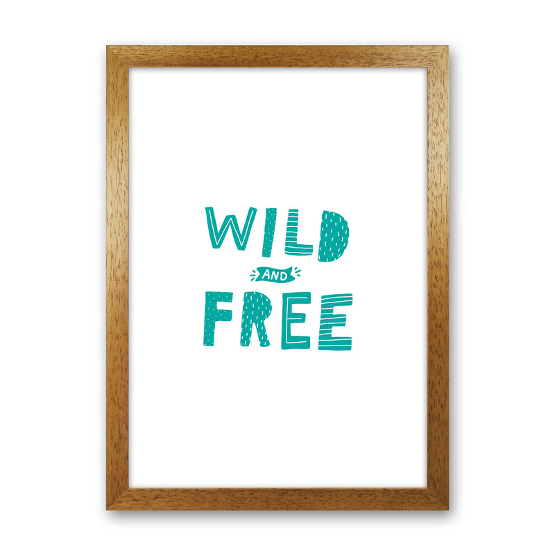 Wild And Free Teal Super Scandi  Art Print by Pixy Paper Oak Grain