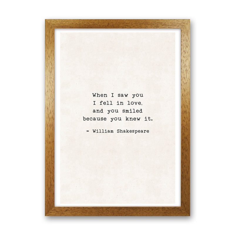 When I Saw You - Shakespeare  Art Print by Pixy Paper Oak Grain