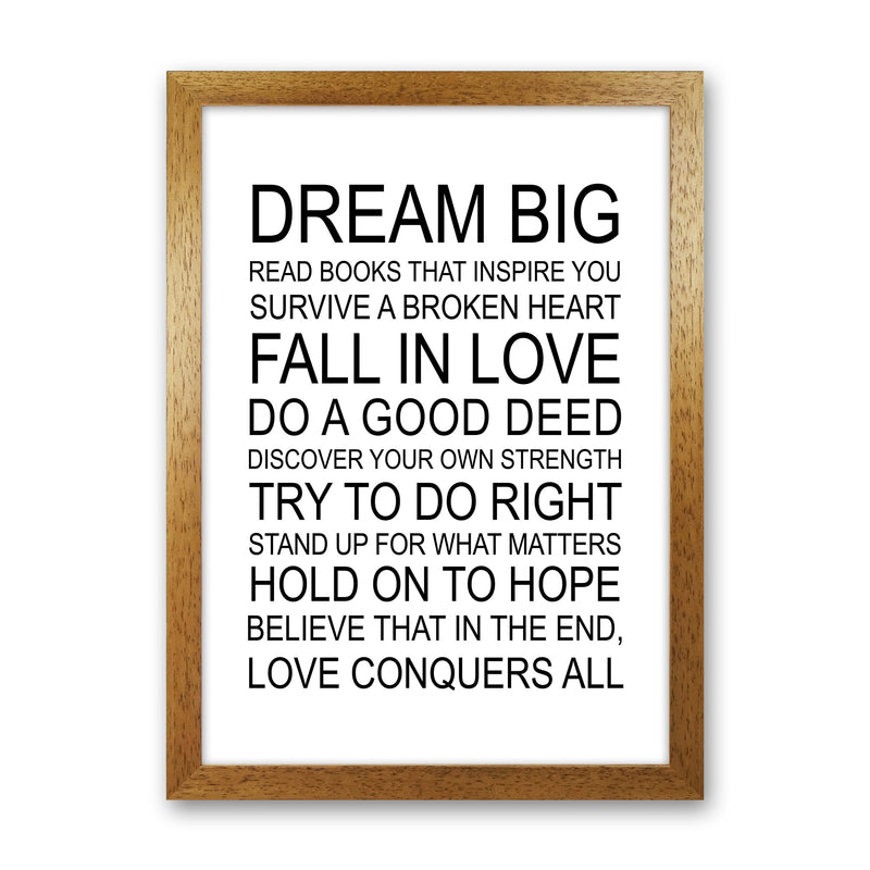 Dream Big Inspirational  Art Print by Pixy Paper Oak Grain