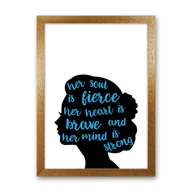 Her Soul Is Fierce Blue  Art Print by Pixy Paper Oak Grain