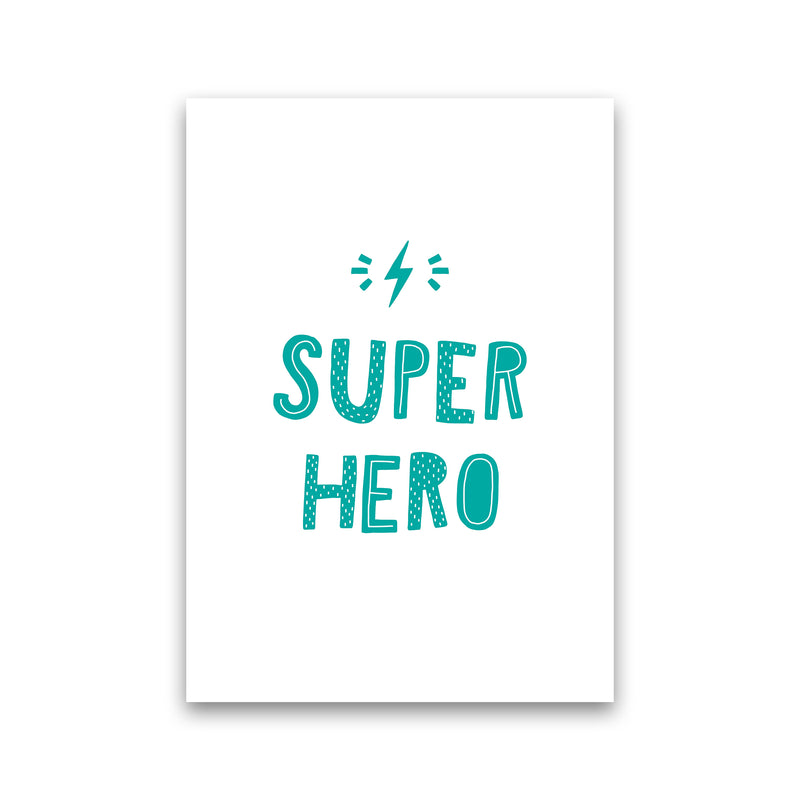 Super Hero Teal Super Scandi  Art Print by Pixy Paper Print Only
