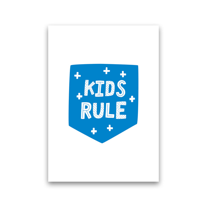 Kids Rule Blue Super Scandi  Art Print by Pixy Paper Print Only