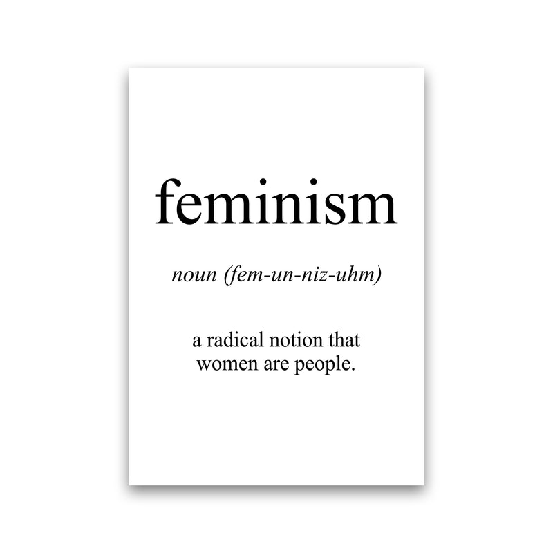 Feminism Meaning  Art Print by Pixy Paper Print Only